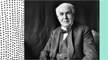 Why Thomas Edison served soup at every job interview
